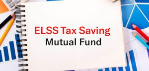 Investing in Tax Saving Mutual Funds? What You Need to Know