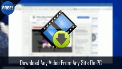 Photo of 10 Best Ways to Download Videos from YouTube or Any Site